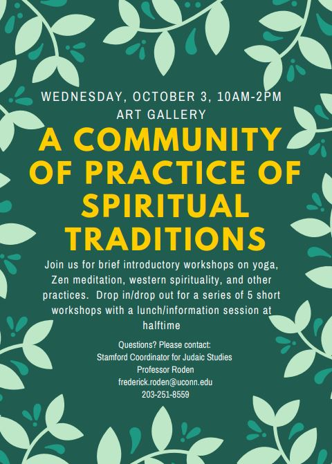A Community of Practice of Spiritual Traditions @ UCONN Stamford Campus in the Art Gallery Space | Stamford | Connecticut | United States